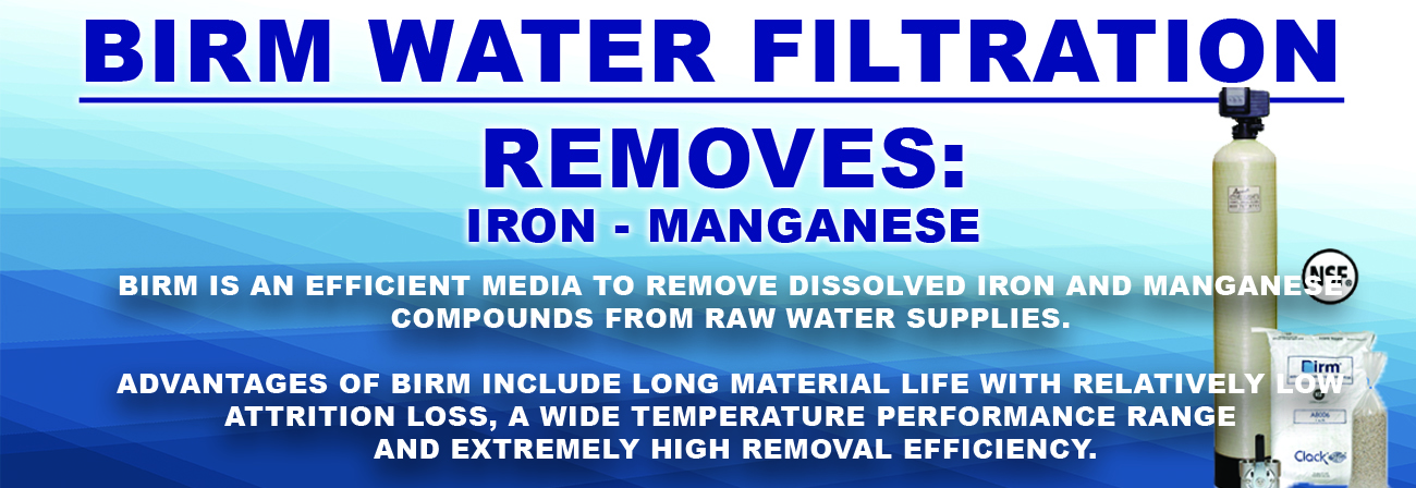 BIRM IRON SULFUR MAGNANESE REMOVAL FROM DRINKING WATER