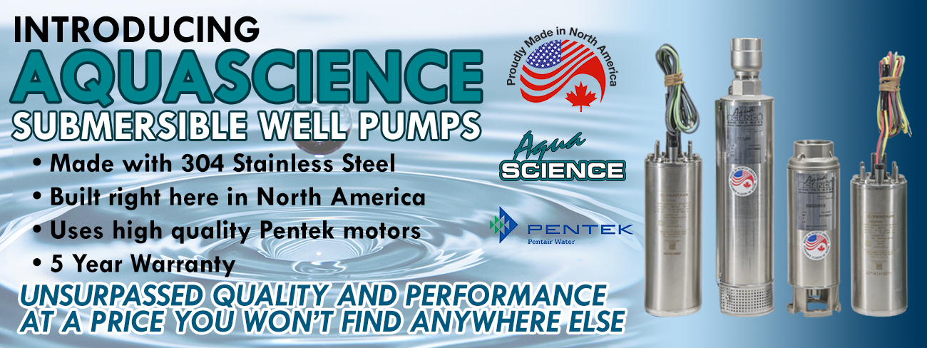 Introducing new Aqua Science Submersible Well Pumps